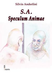 Speculum animae di Silvio Anderlini