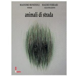 Animali di strada poesia