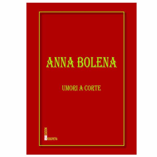 Anna Bolena Umori a Corte