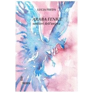 Araba Fenice. Sentieri dell'anima