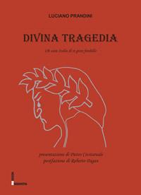 Divina Tragedia Luciano Prandini