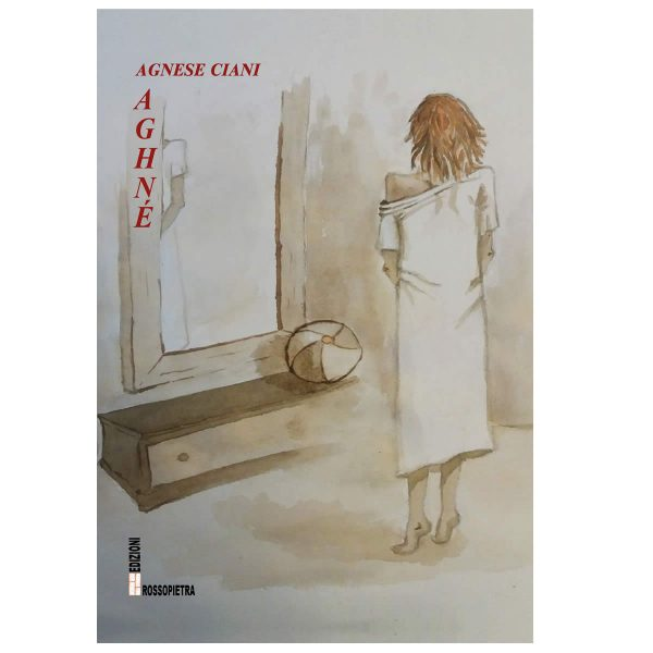 Aghnè romanzo di Agnese Ciani