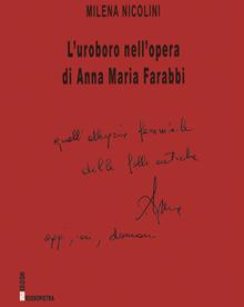 L'uroboro dell'opera di Anna Maria Farabbi